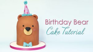 Birthday Bear cake tutorial