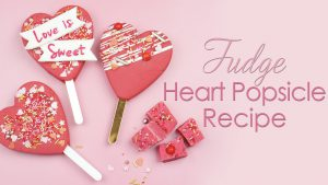 Fudge heart popsicles recipe