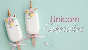 Unicorn Cakesicles Tutorial