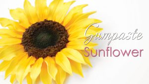 Gumpaste Sunflower tutorial