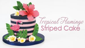 Tropical flamingo cake tutorial