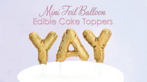 Mini balloon cake topper tutorial