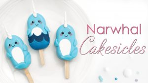 Narwhal cakesicle tutorial