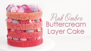 Ombre buttercream layer cake