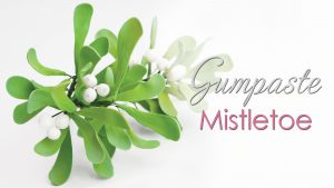 Mistletoe gumpaste