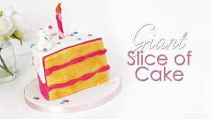 Giant Slice of cake tutorial