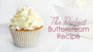 Perfect buttercream recipe