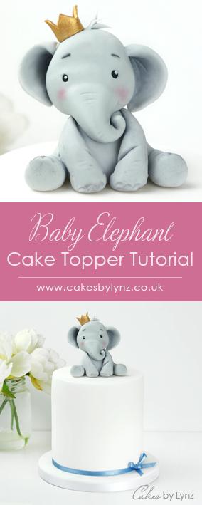 Baby Elephant Cake Topper Tutorial