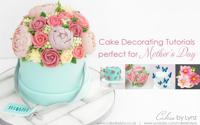 Cake decorating tutorials for Mothers Day