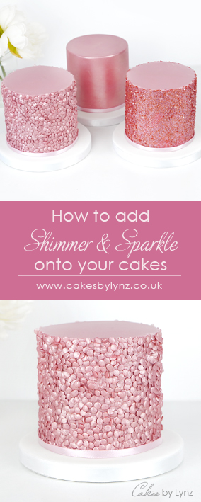 how to add shimmer & sparkle onto your cakes